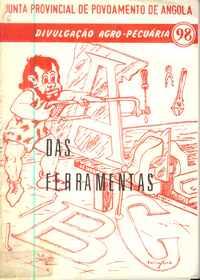 ABC DAS FERRAMENTAS          Junta Provincial de Povoamento de Angola      1971