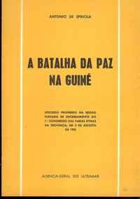 A BATALHA DA PAZ NA GUINÉ          António de Spínola     1970