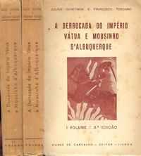 A DERROCADA DO IMPÉRIO VÁTUA E MOUSINHO D'ALBUQUERQUE     Julião Quintinha e Francisco Toscano     1935