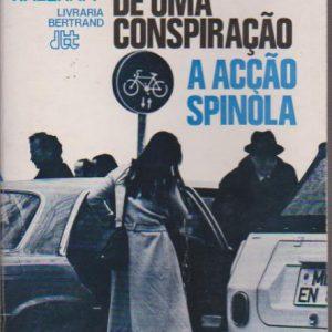 A DESCOBERTA DE UMA CONSPIRAÇÃO : A Acção Spinola * Günter wallraff   1976