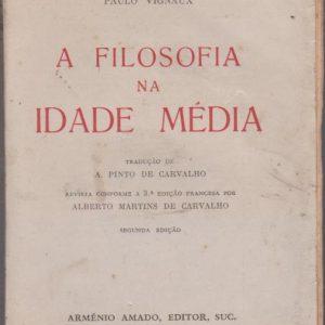 A FILOSOFIA NA IDADE MÉDIA * Paulo Vignaux   1959