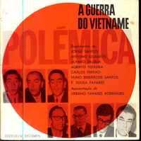 A GUERRA DO VIETNAME          Apresentação de Urbano Tavares Rodrigues      1968