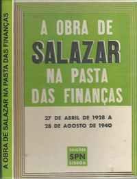 A OBRA DE SALAZAR NA PASTA DAS FINANÇAS  *   27 de Abril de 1928 a 28 de Agosto de 1940       *   1941