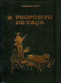 A PROPÓSITO DE CAÇA <br />João Maria Bravo<br />1982