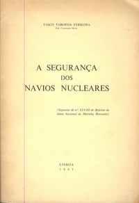 A SEGURANÇA DOS NAVIOS NUCLEARES  Vasco Taborda Ferreira  1961
