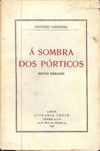 Á SOMBRA DOS PÓRTICOS  António Sardinha  1ª Ed. 1927