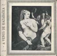 A VÉNUS DE KAZABAIKA   * Leopold Von Sacher Masoch   * Edições AFRODITE    1966