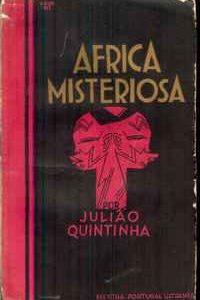 AFRICA MISTERIOSA          Julião Quintinha      1ª  Ed.