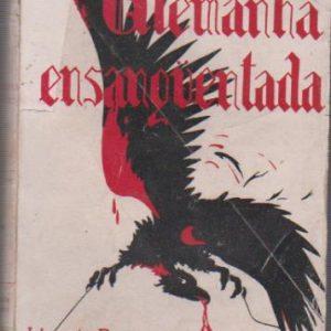 ALEMANHA ENSANGUENTADA * Aquilino Ribeiro