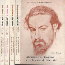 ALEXANDRE DE GUSMÃO E O TRATADO DE MADRID        *      Jaime Cortesão       *      1984