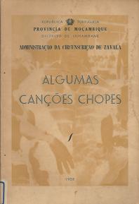 ALGUMAS CANÇÕES CHOPES        Distrito de Inhambane    1958