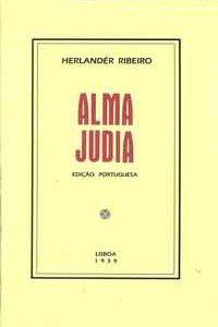 ALMA JUDIA    –   Herlander Ribeiro     –     1939