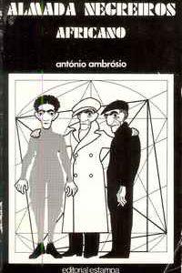ALMADA   NEGREIROS   AFRICANO      António Ambrósio     1979    1ª Edição