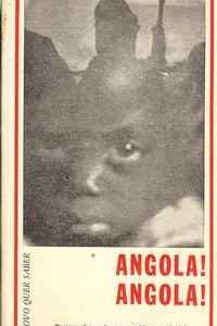 ANGOLA! ANGOLA!  Testemunho sobre o problema colonial         José Pires