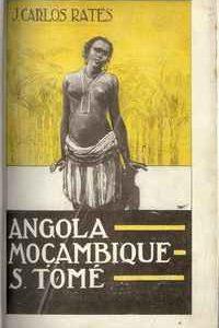 ANGOLA, MOÇAMBIQUE, S. TOMÉ          J. Carlos Rates     1929