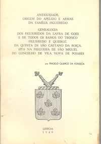ANTIGUIDADE, ORIGEM DO APELIDO E ARMAS DA FAMÍLIA FIGUEIREDO       –      Ângelo Queiroz da Fonseca   –    1949
