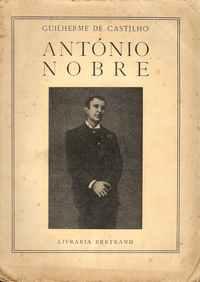 ANTÓNIO NOBRE       – Guilherme de Castilho       –    1950