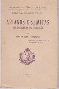 ARIANOS E SEMITAS : Nos Primórdios da Civilização *  Luiz da Cunha Gonçalves   1934