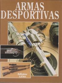 ARMAS DESPORTIVAS * Octavio Díez