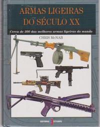 ARMAS LIGEIRAS DO SÉCULO XX * Chris McNab