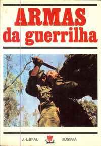 ARMAS DA GUERRILHA – Jean-Louis Brau