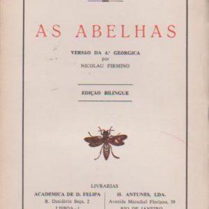 AS ABELHAS – Versão da 4ª Geórgica por Nicolau Firmino * Públio Virgílio Marão   1966