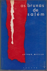As bruxas de Salém * Arthur Miller   1961