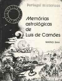 MEMÓRIAS ASTROLÓGICAS DE LUÍS DE AMÕES   – Mário Saa   1978