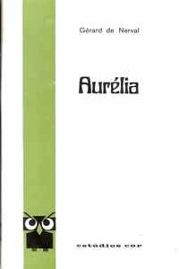 AURÉLIA   Gerard de Nerval     1972