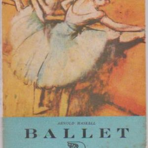 BALLET * Arnold Haskell