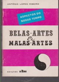 BELAS-ARTES & MALAS-ARTES : Aspectos do Nosso Tempo (1963-1964) * António Lopes Ribeiro