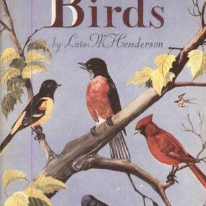 A CHILD'S BOOK OF BIRDS  Luis M. Henderson – 1946