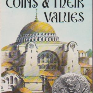 BYZANTINE COINS & THEIR VALUES * David R. Sear   1974