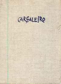 CARGALEIRO Óleos e Gouaches