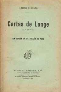 CARTAS DE LONGE (2ª Série) – Em Defesa da Instrucção do Povo – Homem Christo     1922