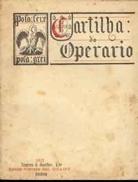 CARTILHA DO OPERARIO          Alberto Monsaraz      1921