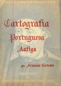 CARTOGRAFIA PORTUGUESA ANTIGA  Armando Cortesão