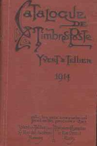 CATALOGUE DE TIMBRES-POSTE * Yvert& Tellier-Champion   1914