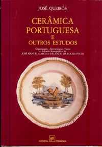 CERÂMICA PORTUGUESA  E Outros Estudos   –     José Queiroz