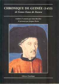 CHRONIQUE DE GUINÉE (1453) de Gomes Eanes de Zurara
