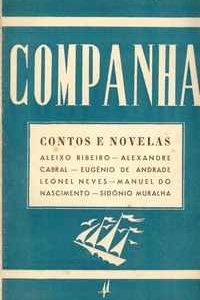 COMPANHA : CONTOS E NOVELAS – Aleixo Ribeiro – Alexandre Cabral – Eugénio de Andrade – Leonel Neves – Manuel do Nascimento – Sidónio Muralha   1943