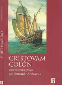 CRISTOVAM COLÓN  – Uma Biografia Crítica Por Fernando Abecassis