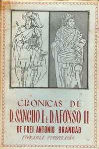 CRÓNICAS DE D. SANCHO E D. AFONSO II         –     Frei António Brandão