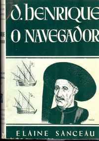 D. HENRIQUE, O Navegador                Elaine Sanceau