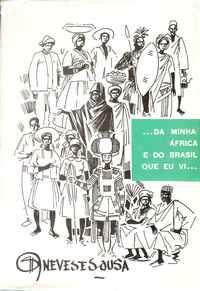 … DA MINHA ÁFRICA E DO BRASIL QUE EU VI … – Neves e Sousa