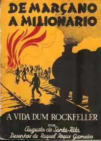 DE MARÇANO A MILIONÁRIO          Augusto de Santa-Rita