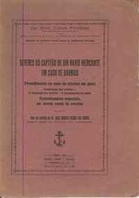 DEVERES DO CAPITÃO DE UM NAVIO MERCANTE EM CASO DE AVARIAS  Dr. Raul César Ferreira  1931