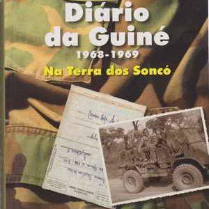 DIÁRIO DA GUINÉ  *  1968-1969  *  Na Terra dos Soncó * Mário Beja Santos  * 2008 – 1ª edição