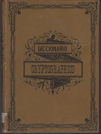 DICCIONARIO CRYPTOGRAPHICO para a Correspondencia Oficial e Particular   1892
