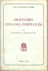 DICIONÁRIO CINYANJA-PORTUGUÊS   –  Pelos Missionários Da Companhia De Jesus   –  1963